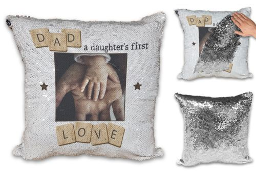 Personalised Dad, A Daughter's First Love Sequin Reveal Magic Cushion Cover